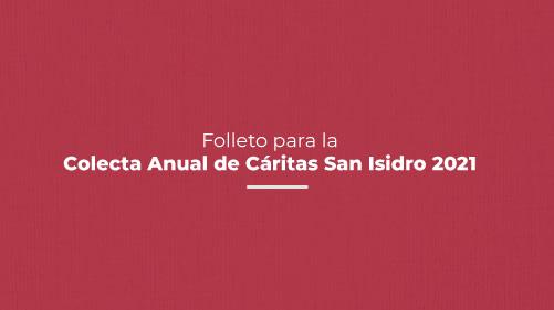 Folleto para la Colecta Anual de Cáritas San Isidro 2021